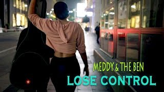 Meddy & The Ben - Lose Control (Official Lyric Video)