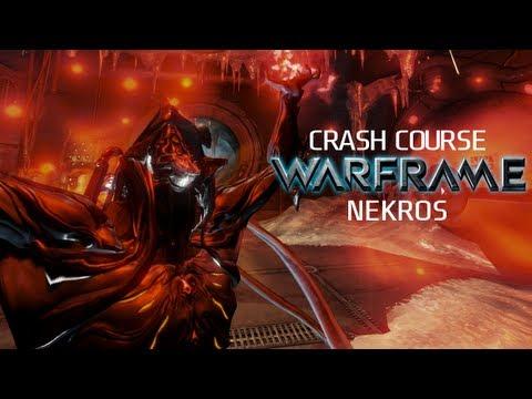 Crash Course In WARFRAME - Nekros