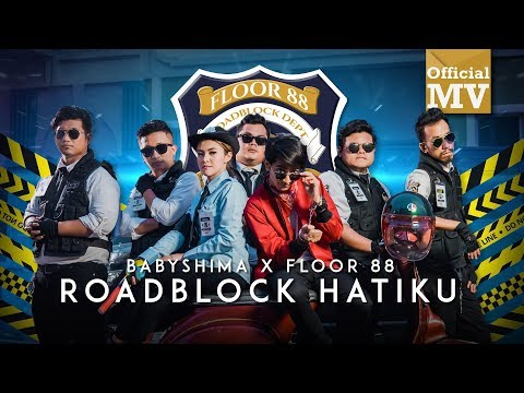 Download Baby Shima & Floor 88 - Roadblock Hatiku    Mp4 baru