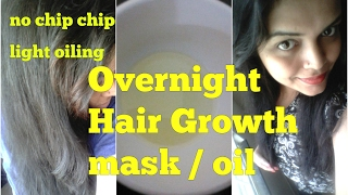 OVERNIGHT HAIR MASK for HAIR GROWTH BEST EASY OVERNIGHT TREATMENT OIL in HINDI