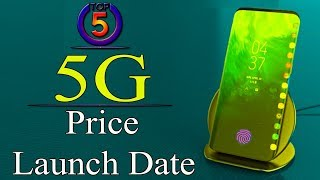 Top 5 ! 5G Mobiles Upcoming 2019 ! Price ! Launch Date ! Full Specifications
