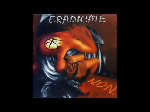 Eradicate - Divergence (Album N.O.N. 1998)