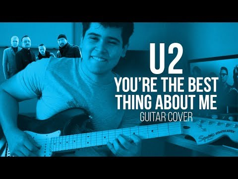 Youre The Best Thing About Me  U2  Guitar Cover MP3