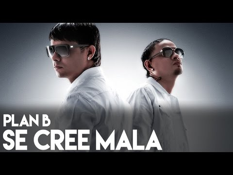 Plan B - Se Cree Mala (La Formula) [Official Audio]