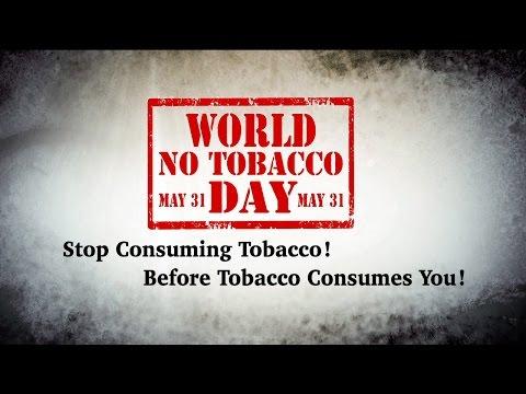World No Tobacco Day - SMOKING KILLS !!