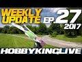 Weekly Update Ep.27 - HobbyKing Live 2017