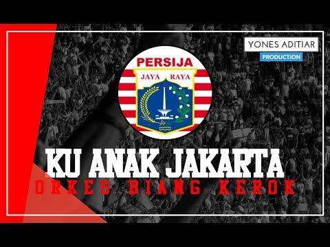 Lagu Persija - Ku Anak Jakarta (Artis : Orkes Biang Kerok) With Lyrics