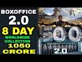 Robot 2.0 8th day Boxoffice Collection, Robot 2.0 Worldwide Collection, Akshay kumar Rajnikant thumbnail