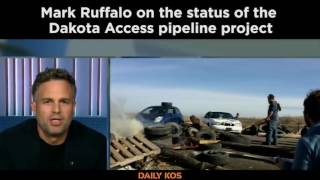 Mark Ruffalo on the status of the Dakota Access pipeline protest