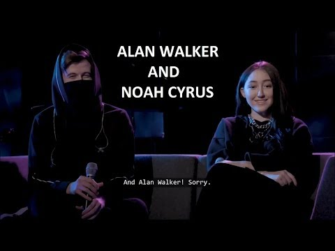 Q&A With Alan Walker And Noah Cyrus (Early Release!)