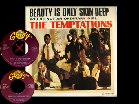 The Temptations -   Beauty is only skin deep