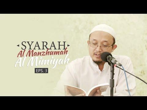 Kajian Kitab: Syarh Al Manzhumah Al Mimiyah - Ustadz Aris Munandar, MPI Eps.3