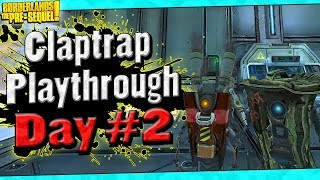 Borderlands The Pre-Sequel | Claptrap Playthrough Funny Moments And Drops | Day #2