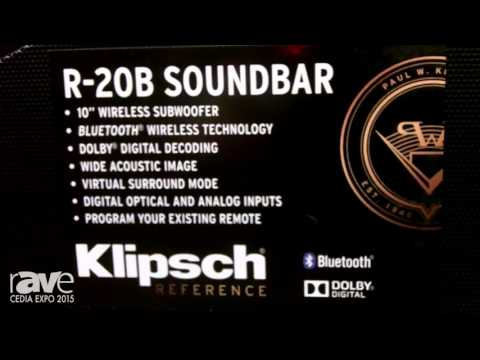 CEDIA 2015: Klipsch Displays New Wireless R-20B Soundbar, R-4B Soundbar and Subwoofer
