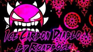 YES!! ~ Geometry Dash ~ Extreme Demon ~ Ice Carbon Diablo X By RoadBose