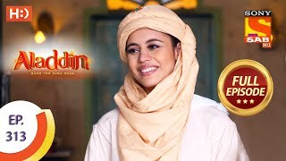 Aladdin - Ep 313 - Full Episode - 28th October, 2019