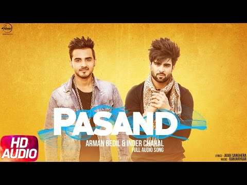 Pasand (Full Audio Song) | Armaan Bedil & Inder Chahal | Punjabi Audio Song | Speed Records thumbnail