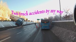 Дальнобой по Скандинавии.Two truck accidents by my way