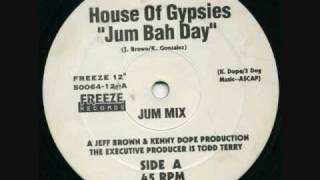 House Of Gypsies - Jum Bah Day