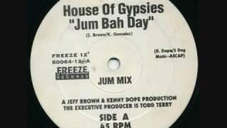 House Of Gypsies - Jum Bah Day