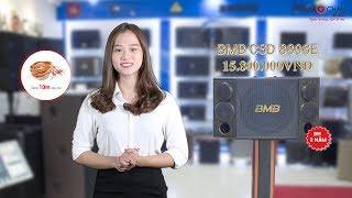 Thật ngỡ ngàng khi nghe chất âm của Loa karaoke BMB CSD 880se