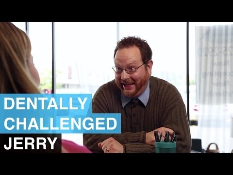 Jerry – Dentally Challenged