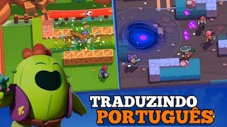 HOW TO PLAY TRANSLATING TO PORTUGUESE BRAWL STARS ANDROID AND IOS