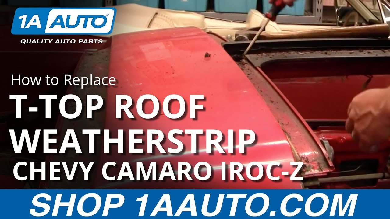 How To Install Replace T Top Roof Weatherstrip Channels