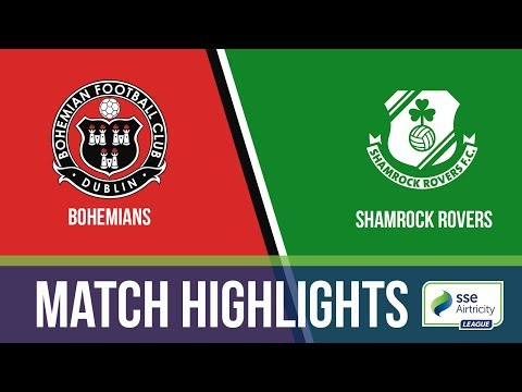 Highlights: Bohemians 3-1 Shamrock Rovers