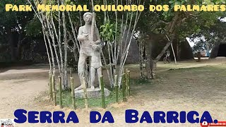 Park Memorial quilombo dos palmares [SERRA DA BARRIGA.]