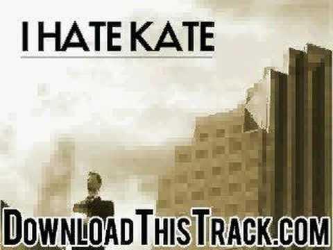 I Hate Kate - A Story I Can