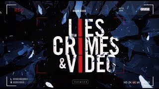 Sneak Peek: Lies Crimes and Video