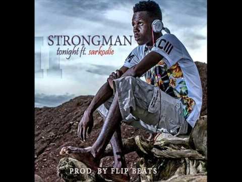 Strongman - Tonight ft Sarkodie (Audio)