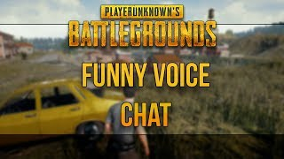 PLAYERUNKNOWN'S BATTLEGROUNDS - Funny Voice Chat Moment