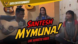 Santesh Jamming live Mymuna bersama Ina Permatasari Zainatul Hayat
