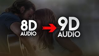 Lady Gaga, Bradley Cooper - Shallow [9D AUDIO | NOT 8D] 🎧