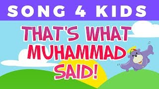That's What Muhammad Said | Song for children with Zaky