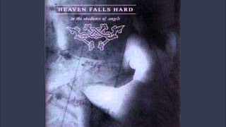 Heaven Falls Hard - Before Fear
