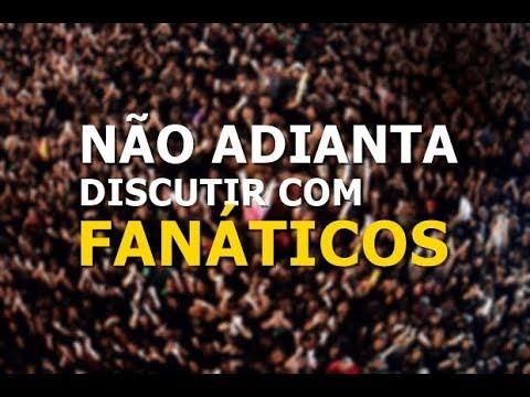 Não adianta discutir com fanáticos - Flavio Siqueira