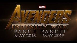 Avengers: Infinity War Part 1 - Official Trailer (2018)