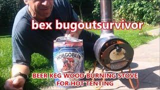 Hot Tent Wood Stove, Five Litre Beer Keg. Home Made. bexbugoutsurvivor