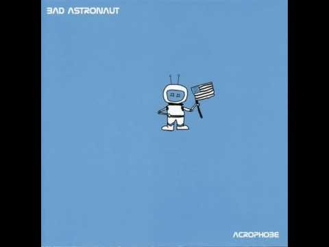 Bad Astronaut - Unlucky Stuntman