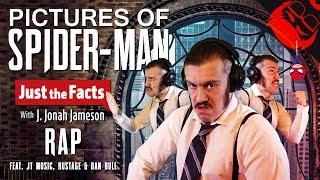 PICTURES OF SPIDERMAN | J. Jonah Jameson Rap feat. JT Music, Rustage & Dan Bull