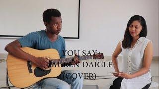Download Lagu You say - Lauren Daigle // Acoustic Cover Gratis STAFABAND