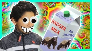 Badger Milk Makes Me CRAZY!!!