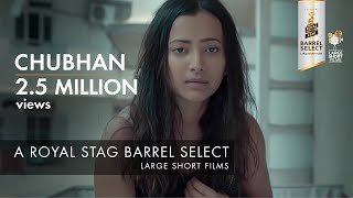 Chubhan | Shweta Basu Prasad | Royal Stag Barrel Select Large Short Films