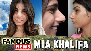 Mia Khalifa Goes Viral Because Of Plastic Surgery / Nose Job  | Famous News