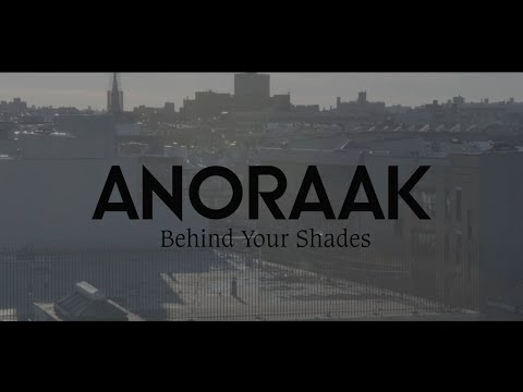 Anoraak - Behind Your Shades