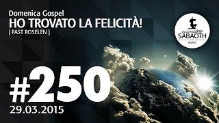 Domenica Gospel @ Milano   Ho trovato la felicità! - Pastore Roselen   29.03.2015