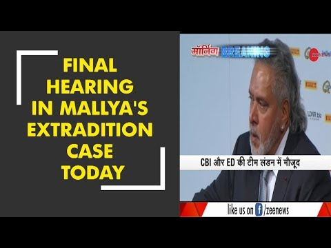 Morning Breaking: Final hearing in Vijay Mallya's extradition case in UK court today